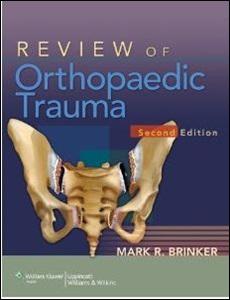Review of orthopaedic trauma brinker
